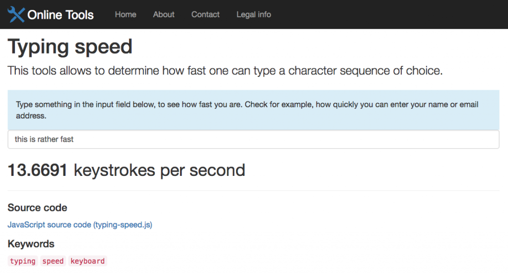 Type something in the input field, to see how fast you are.