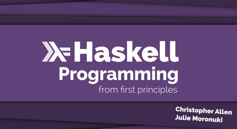 "Notes on ""Haskell Programming – from first principles"""